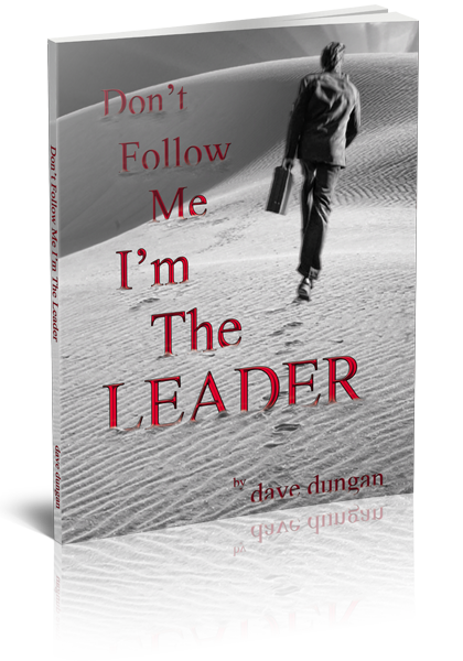 Don't Follow Me I'm The Leaer by Author Dave Dungan></div> 		</div>		<div id=